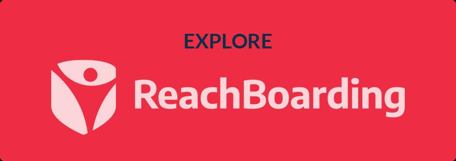 Reach Boarding